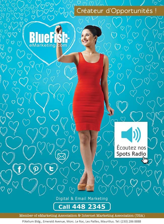 BlueFish, créateur d'opportunités. Call: 286 8888