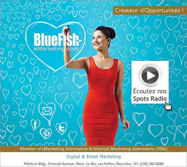 BlueFish, Créateur d'Opportunités. Call: 448 2345